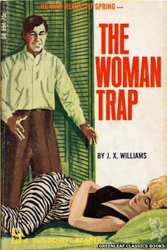 Sundown Reader SR594 - The Woman Trap by J.X. Williams, cover art by Unknown (1966)