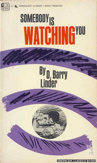 Greenleaf Classics GC340 - Somebody Is Watching You by D. Barry Linder, cover art by Unknown (1968)