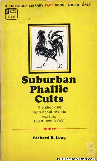 Late-Hour Library LL799 - Suburban Phallic Cults by Richard B. Long, cover art by Unknown (1969)