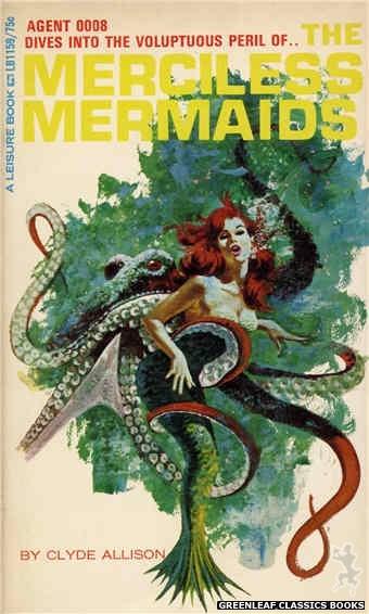 Leisure Books LB1159 - The Merciless Mermaids by Clyde Allison, cover art by Robert Bonfils (1966)