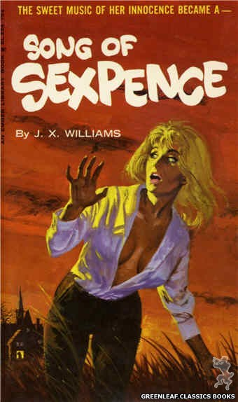 Ember Library EL 334 - Song of Sexpence by J.X. Williams, cover art by Robert Bonfils (1966)