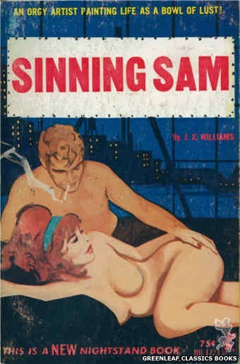 Nightstand Books NB1723 - Sinning Sam by J.X. Williams, cover art by Unknown (1965)