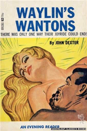 Evening Reader ER1261 - Waylin's Wantons by John Dexter, cover art by Tomas Cannizarro (1966)