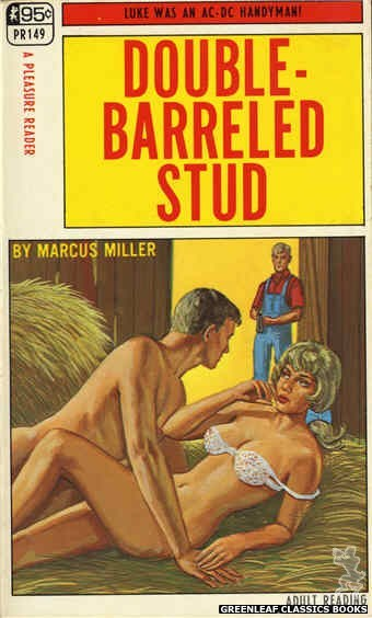 Pleasure Reader PR149 - Double-Barreled Stud by Marcus Miller, cover art by Ed Smith (1968)
