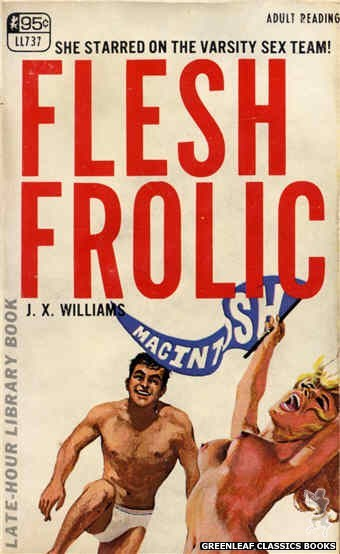 Late-Hour Library LL737 - Flesh Frolic by J.X. Williams, cover art by Unknown (1967)