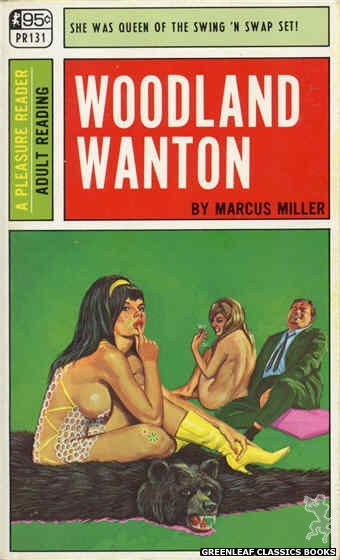 Pleasure Reader PR131 - Woodland Wanton by Marcus Miller, cover art by Ed Smith (1967)