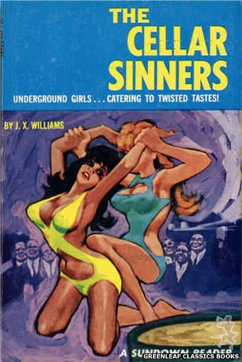 Sundown Reader SR622 - The Cellar Sinners by J.X. Williams, cover art by Unknown (1966)