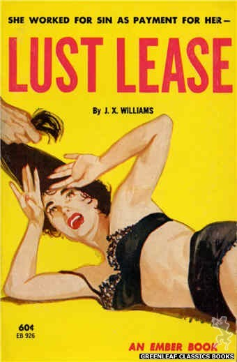 Ember Books EB926 - Lust Lease by J.X. Williams, cover art by Unknown (1964)