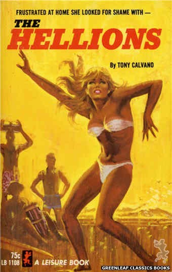 Leisure Books LB1108 - The Hellions by Tony Calvano, cover art by Robert Bonfils (1965)