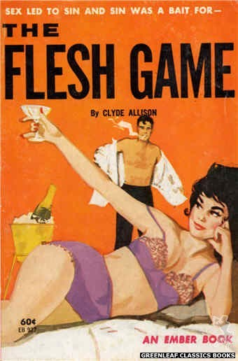 Ember Books EB927 - The Flesh Game by Clyde Allison, cover art by Unknown (1964)