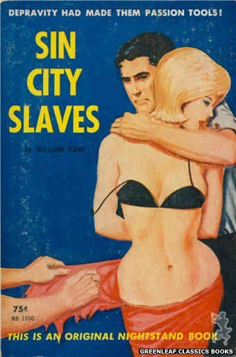 Nightstand Books NB1650 - Sin City Slaves by William Kane, cover art by Unknown (1963)
