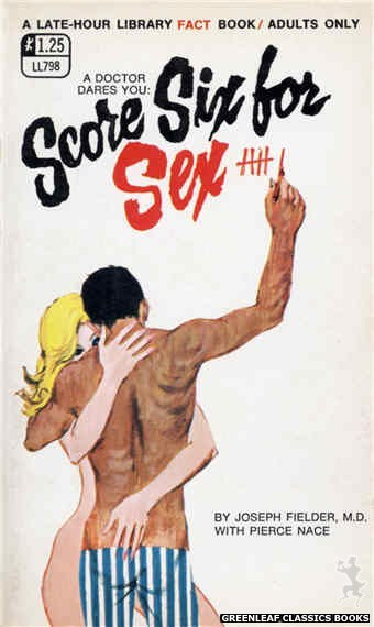 Late-Hour Library LL798 - Score Six For Sex by Joseph Fielder, M.D., cover art by Robert Bonfils (1969)