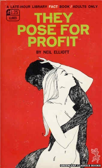 Late-Hour Library LL823 - They Pose For Profit by Neil Elliott, cover art by Unknown (1969)