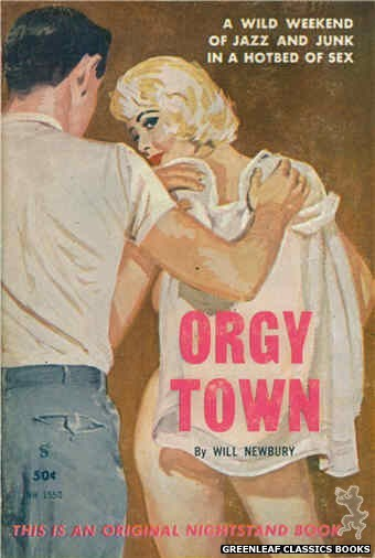 Nightstand Books NB1550 - Orgy Town by Will Newbury, cover art by Harold W. McCauley (1961)