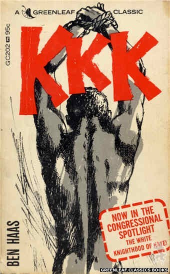 Greenleaf Classics GC202 - KKK by Ben Haas, cover art by Unknown (1965)