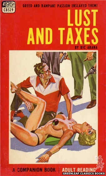 Companion Books CB529 - Lust And Taxes by Ric Arana, cover art by Tomas Cannizarro (1967)