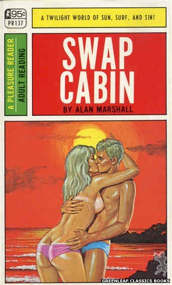 Pleasure Reader PR137 - Swap Cabin by Alan Marshall, cover art by Ed Smith (1967)