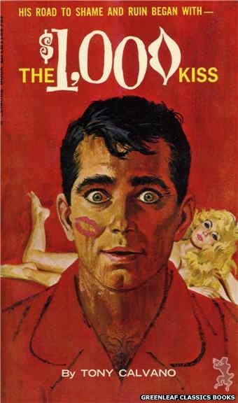 Leisure Books LB1144 - The $1,000 Kiss by Tony Calvano, cover art by Robert Bonfils (1966)