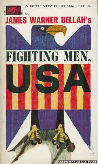 Regency Books RB323 - Fighting Men, USA by James Warner Bellah, cover art by George Suyeoka (1963)