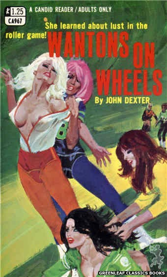 Candid Reader CA967 - Wantons On Wheels by John Dexter, cover art by Robert Bonfils (1969)