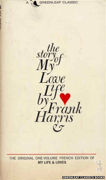 Greenleaf Classics GC208 - The Story of My Love Life by Frank Harris, cover art by Text Only (1966)