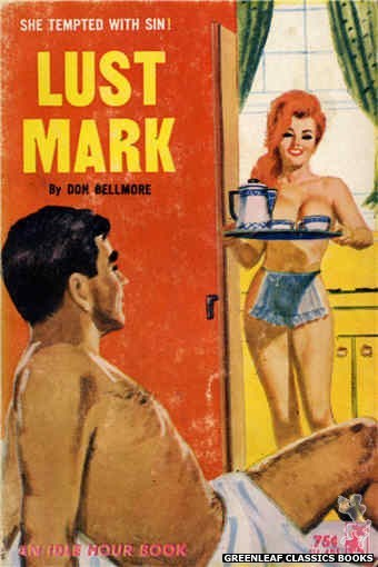 Idle Hour IH431 - Lust Mark by Don Bellmore, cover art by Robert Bonfils (1965)