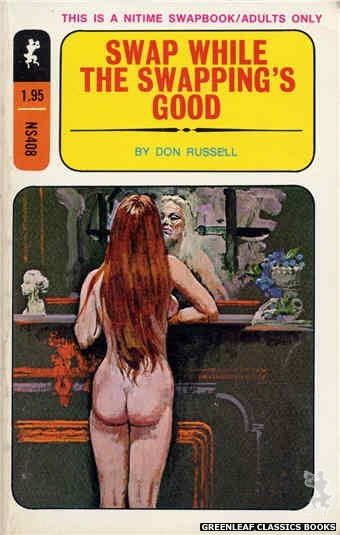 Nitime Swapbooks NS408 - Swap While the Swapping's Good by Don Russell, cover art by Robert Bonfils (1970)
