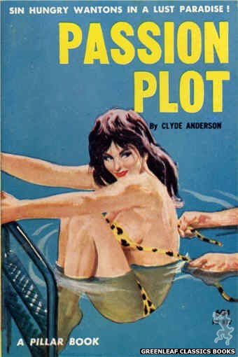 Pillar Books PB812 - Passion Plot by Clyde Anderson, cover art by Unknown (1963)