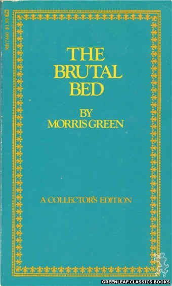 Midnight Reader 1974 MR7460 - The Brutal Bed by Morris Green, cover art by Text + Decoration (1974)