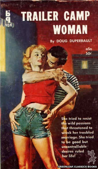 Bedside Books BTB 958 - Trailer Camp Woman by Doug Duperrault, cover art by Unknown (1959)