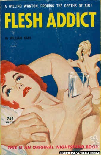 Nightstand Books NB1613 - Flesh Addict by William Kane, cover art by Harold W. McCauley (1962)