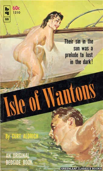 Bedside Books BB 1210 - Isle of Wantons by Curt Aldrich, cover art by Harold W. McCauley (1961)