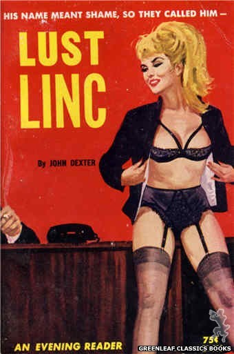 Evening Reader ER736 - Lust Linc by John Dexter, cover art by Unknown (1964)
