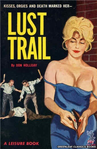 Leisure Books LB652 - Lust Trail by Don Holliday, cover art by Unknown (1964)