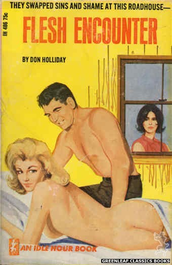 Idle Hour IH486 - Flesh Encounter by Don Holliday, cover art by Unknown (1966)