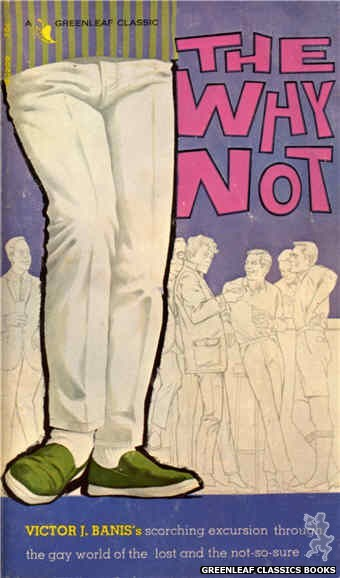 Greenleaf Classics GC209 - The Why Not by Victor J. Banis, cover art by Darrel Millsap (1966)