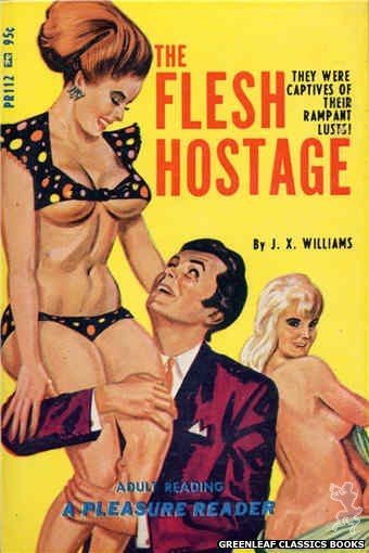 Pleasure Reader PR112 - The Flesh Hostage by J.X. Williams, cover art by Tomas Cannizarro (1967)