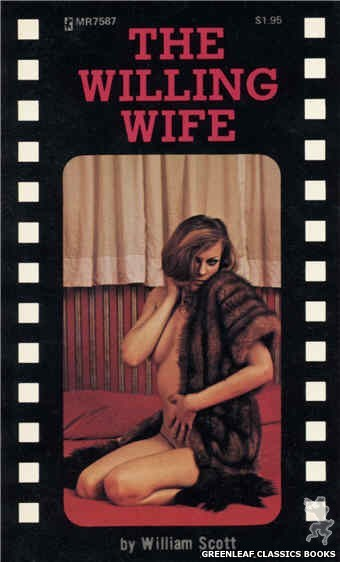 Midnight Reader 1974 MR7587 - The Willing Wife by William Scott, cover art by Photo Cover (1975)
