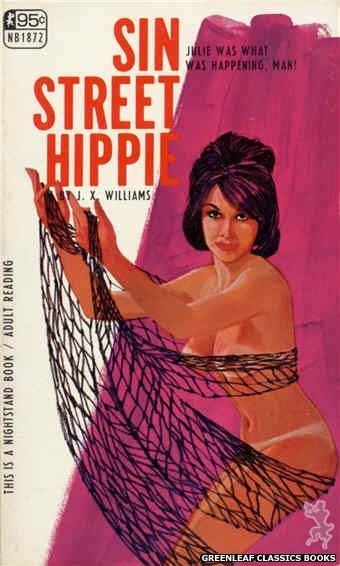 Nightstand Books NB1872 - Sin Street Hippie by J.X. Williams, cover art by Darrel Millsap (1968)