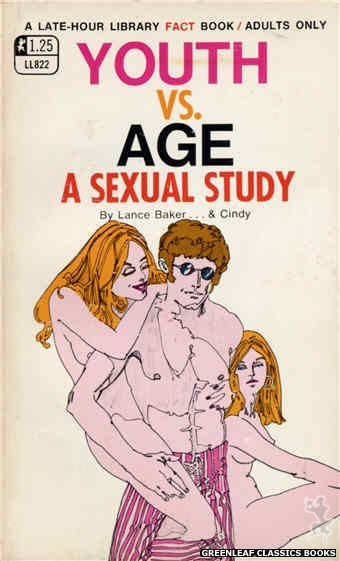 Late-Hour Library LL822 - Youth vs Age: A Sexual Study by Lance Baker, cover art by Robert Kinyon (1969)