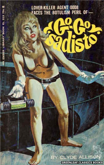 Ember Library EL 313 - Go-Go Sadisto by Clyde Allison, cover art by Robert Bonfils (1966)