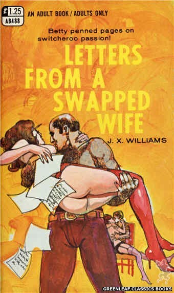 Adult Books AB488 - Letters From A Swapped Wife by J.X. Williams, cover art by Unknown (1969)
