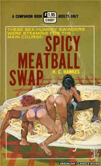 Companion Books CB697 - Spicy Meatball Swap by H.C. Hawkes, cover art by Robert Bonfils (1971)