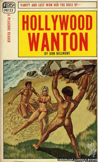 Pleasure Reader PR153 - Hollywood Wanton by Don Bellmore, cover art by Ed Smith (1968)