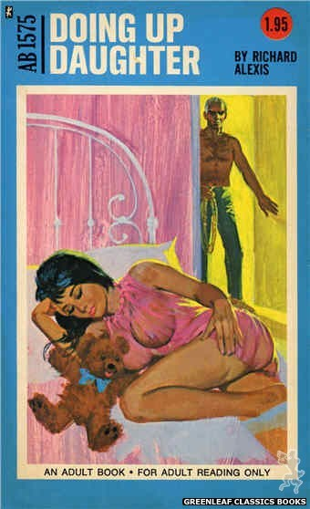 Adult Books AB1575 - Doing Up Daughter by Richard Alexis, cover art by Unknown (1971)