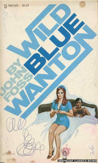 Midnight Reader 1974 MR7437 - Wild Blue Wanton by John Foss, cover art by Ed Smith (1974)