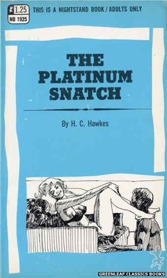 Nightstand Books NB1925 - The Platinum Snatch by H.C. Hawkes, cover art by Harry Bremner (1969)