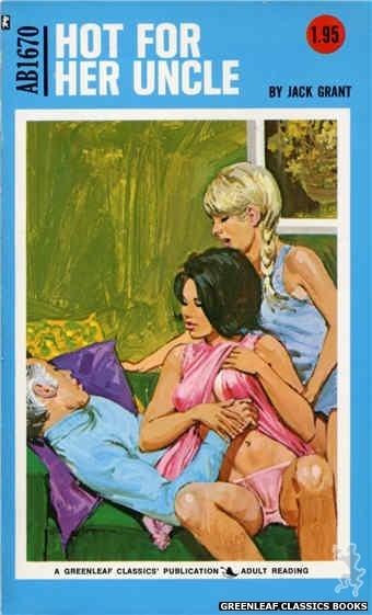 Adult Books AB1670 - Hot For Her Uncle by Jack Grant, cover art by Unknown (1973)
