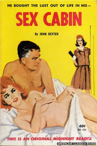 Midnight Reader 1961 MR483 - Sex Cabin by John Dexter, cover art by Unknown (1963)