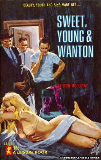 Leisure Books LB1101 - Sweet, Young & Wanton by Don Holliday, cover art by Robert Bonfils (1965)